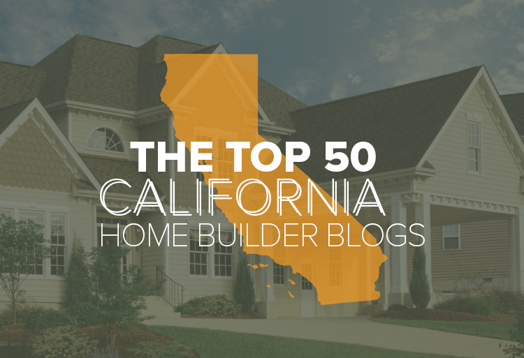 The Top California Home Builder Blogs