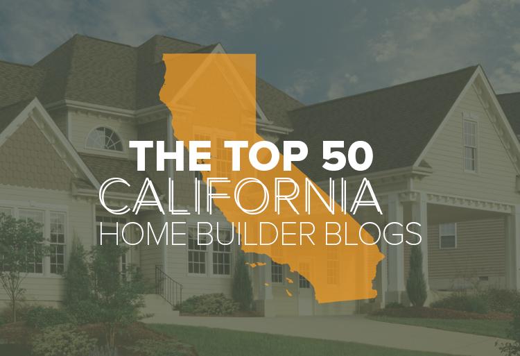 The Top California Home Builder Blogs