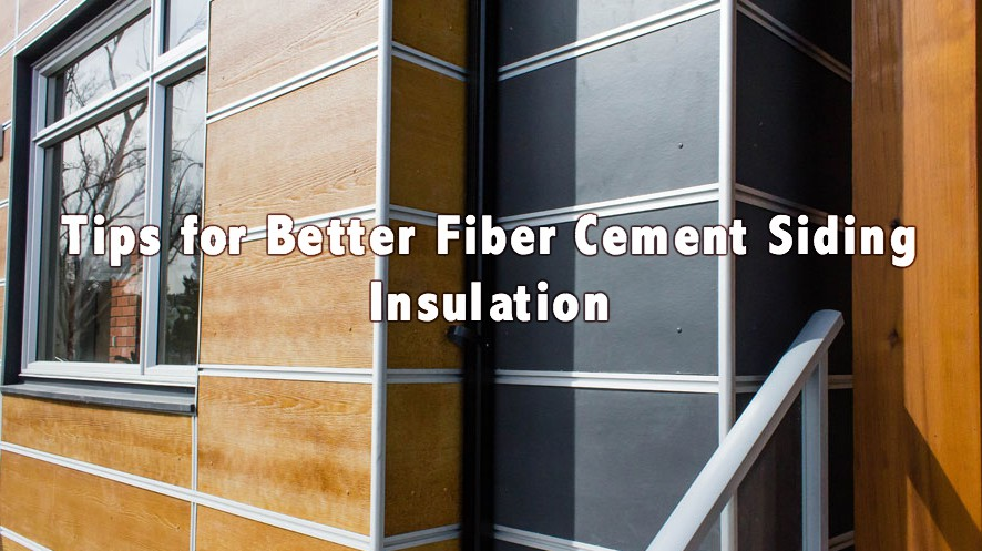 Fiber cement siding insulation options for Insulation options for new homes