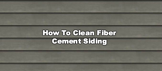 How to clean fiber cement siding for How to get concrete clean